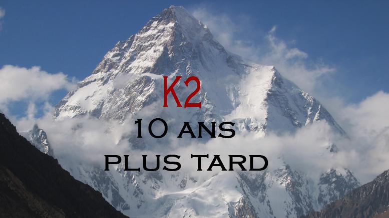 K2 10 ans plus tard